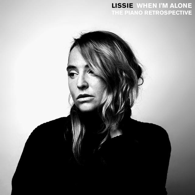 Album cover for When I'm Alone: The Piano Retrospective by Lissie