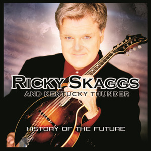Ricky Skaggs, Kentucky Thunder Roll In My Sweet Baby's Arms cover