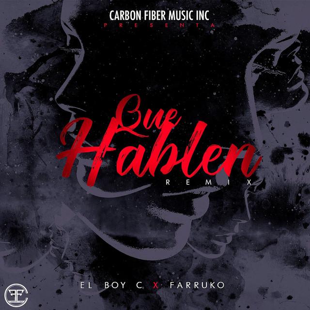 Que Hablen (Remix)