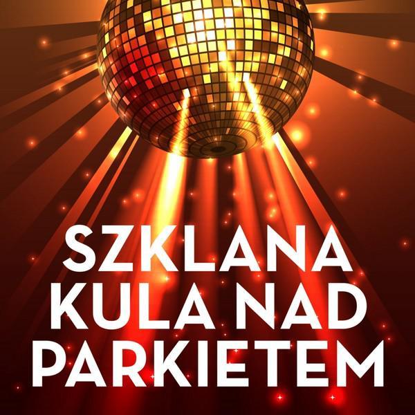 Various Artists Szklana kula nad parkietem album cover