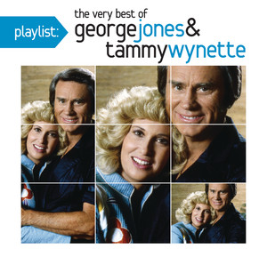 Playlist: The Very Best of George Jones & Tammy Wynette - George Jones