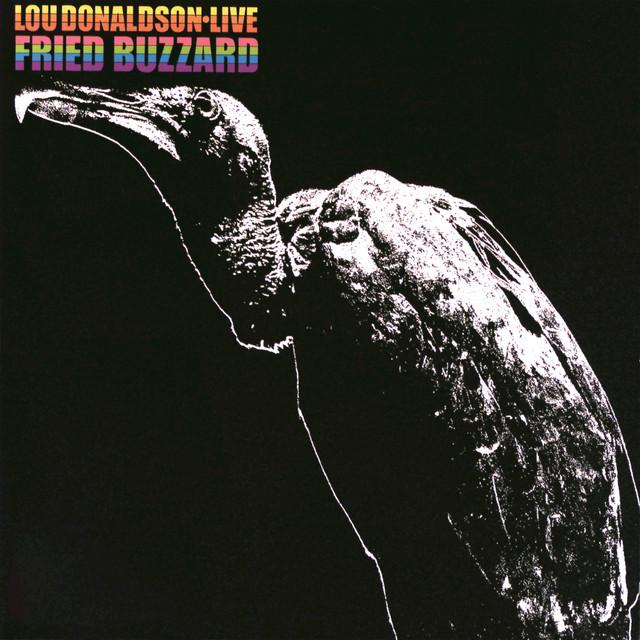 Fried Buzzard (Live At Bon Ton Club, Buffalo/1965)