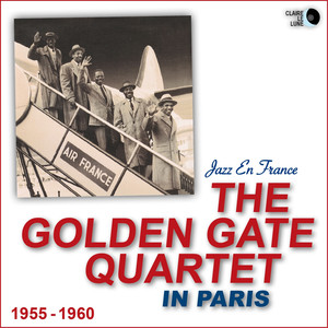 The Golden Gate Quartet in Paris (1955 - 1960) album