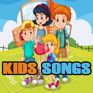 Kids Songs - Children Songs