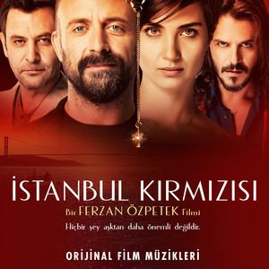 İstanbul Kırmızısı (Orijinal Film Müzikleri) Albümü
