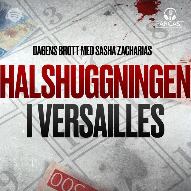Sasha Zacharias: Halshuggningen i Versailles