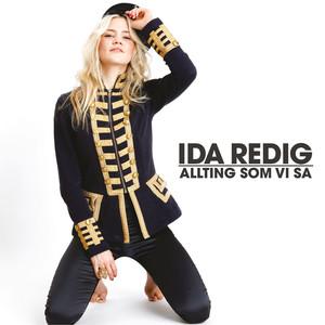 Ida Redig, Allting som vi sa på Spotify