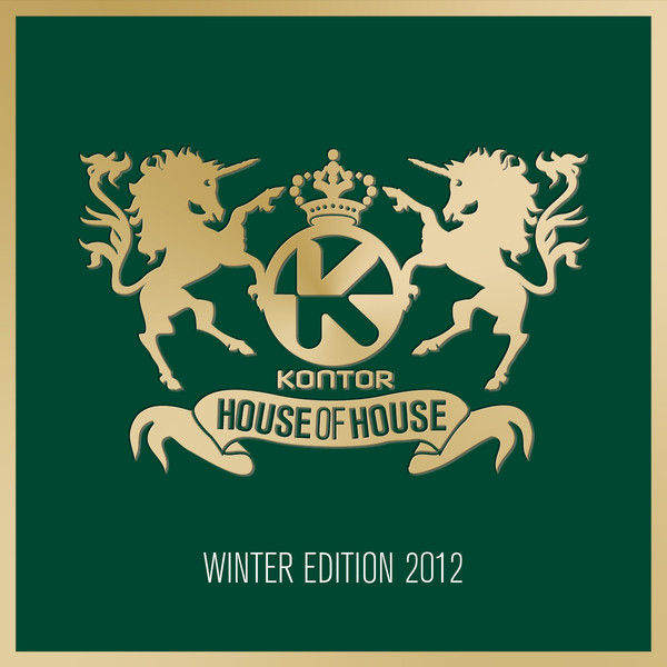 Kontor House of House - Winter Edition 2012 by Various