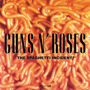 The Spaghetti Incident? - Guns N Roses