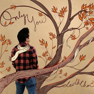 Only You - David Choi