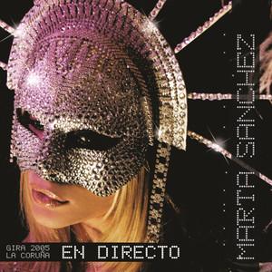 Marta Sanchez En Directo Gira 2005 La Coruña album
