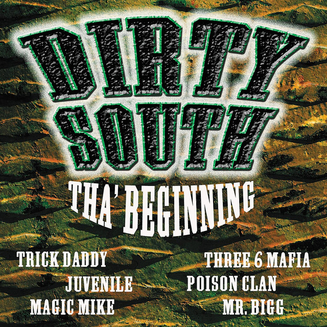 Various Artists Dirty South Tha Beginning album cover