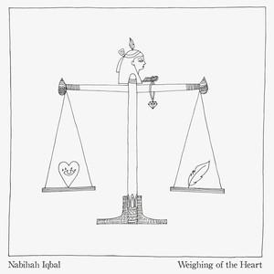 Nabihah Iqbal - Weighing of the Heart
