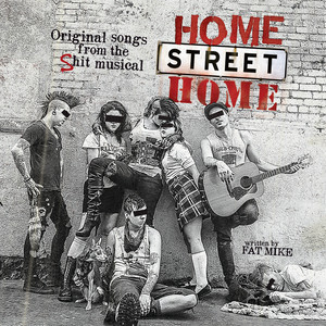 Home Street Home: Original Songs from the Shit Musical album