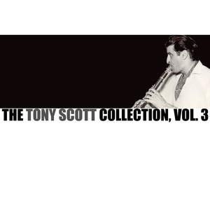 The Tony Scott Collection, Vol. 3 album