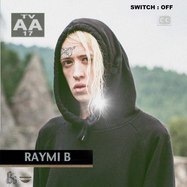 Switch : OFF by Raymi B  on Spotify