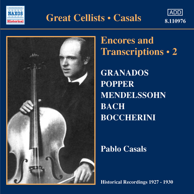 Casals, Pablo: Encores and Transcriptions, Vol. 2 (1927-1930) Albumcover