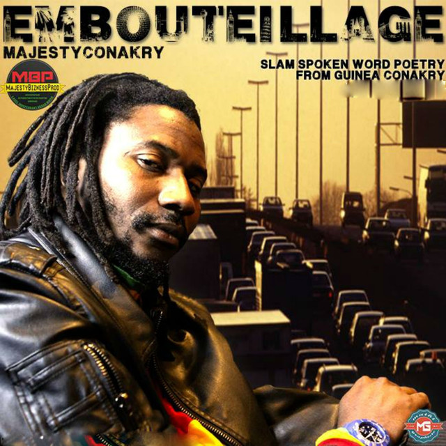 Embouteillage (Slam Spoken Word Poetry from Guinea Conakry) by