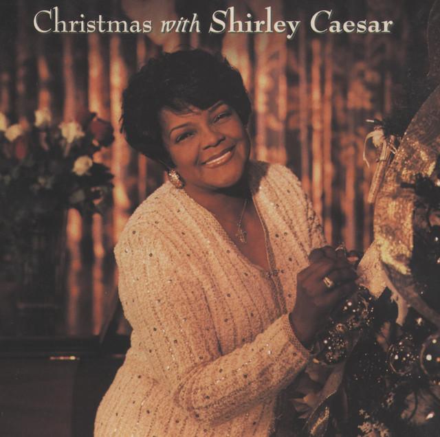Christmas With Shirley Caesar