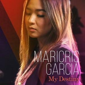 My Destiny - Maricris Garcia