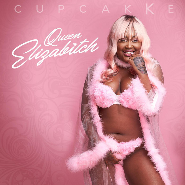 Album cover for Queen Elizabitch by cupcakKe