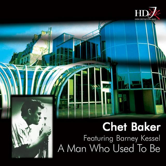 Albert\'s House, a song by Chet Baker, Barney Kessel on Spotify