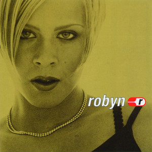 Robyn Is Here Albumcover