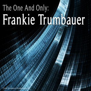 The One and Only: Frankie Trumbauer album