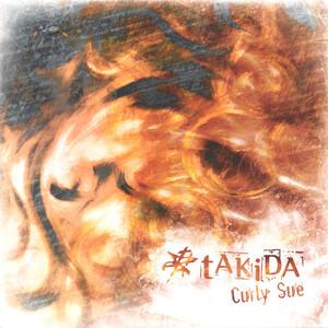 Curly Sue - Takida