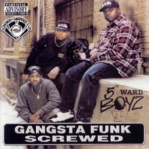 Gangsta Funk Screwed album