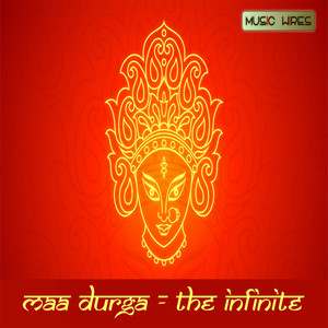 Maa Durga: The Infinite