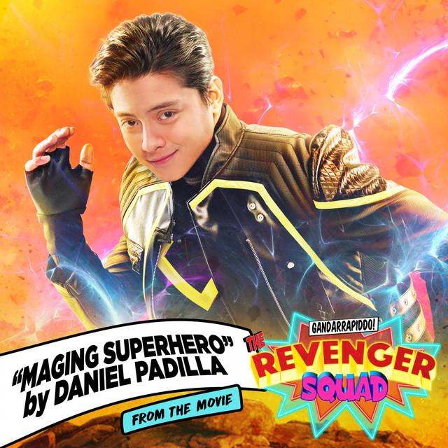 "Maging Superhero (From ""The Gandarrappido: The Revenger Squad"")"