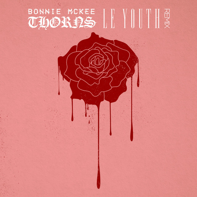 Thorns (Le Youth Remix)