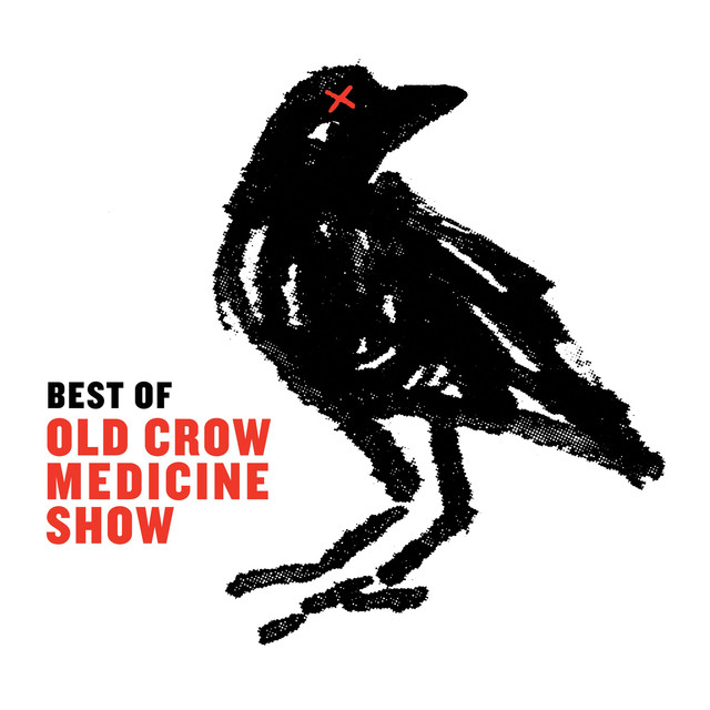 Album cover for Best Of by Old Crow Medicine Show