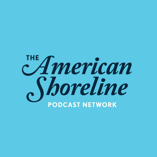 American Shoreline Podcast Network on Spotify
