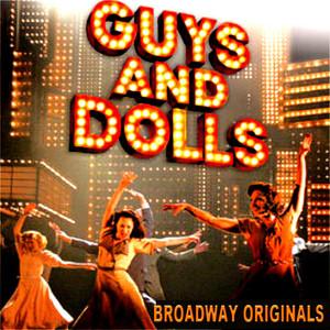 Guys and Dolls Broadway Originals