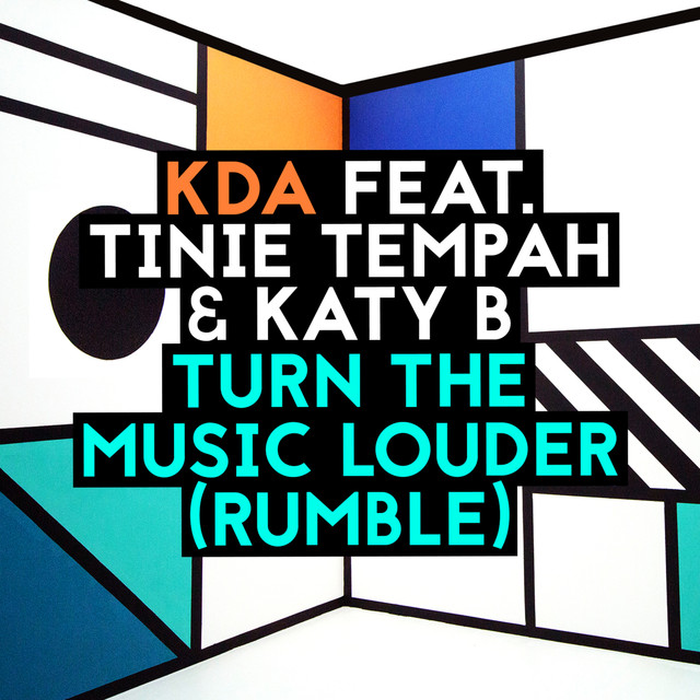 'Turn the music louder (Rumble)' KDA ft. Tinie Tempah & Katy B