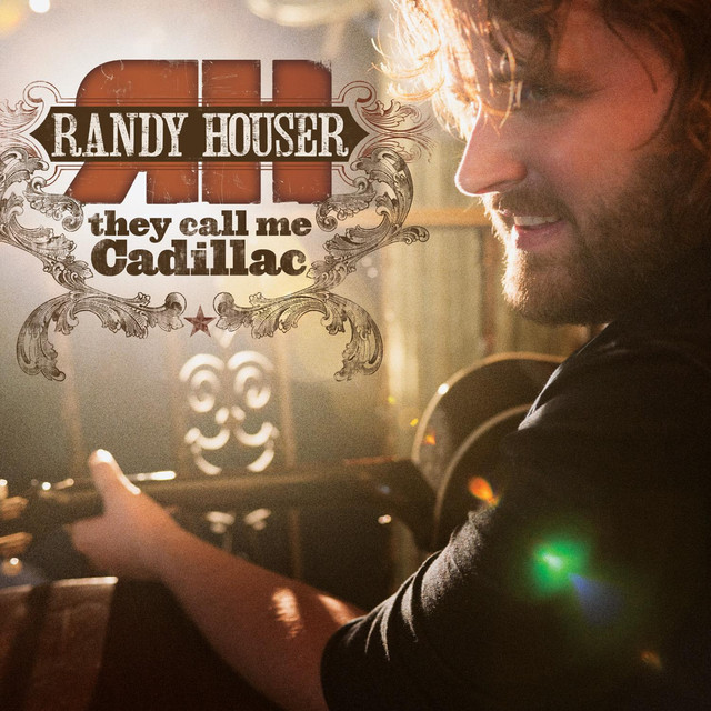 Randy Houser They Call Me Cadillac (Deluxe Edition) album cover
