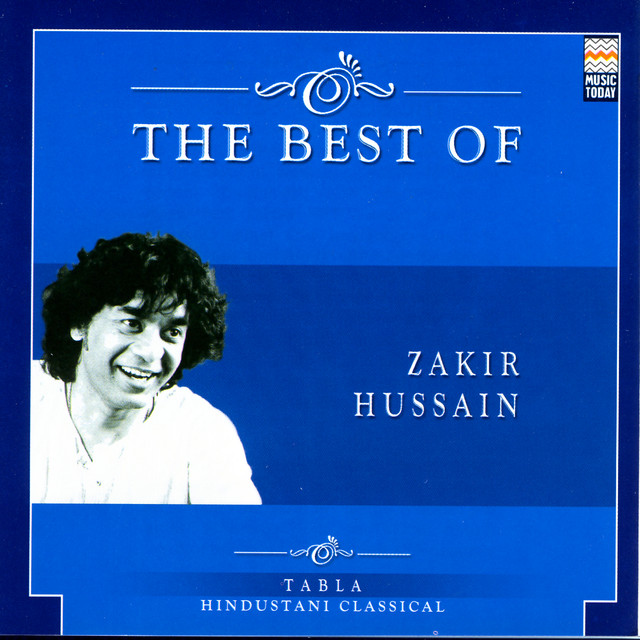 The Best Of Zakir Hussain