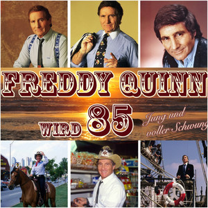 Freddy Quinn wird 85 - Jung und voller Schwung album