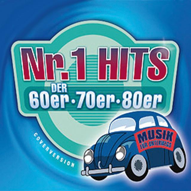 Nr. 1 Hits der 60er, 70er & 80er. Musik für Unterwegs by
