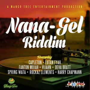 Nana - Gel Riddim
