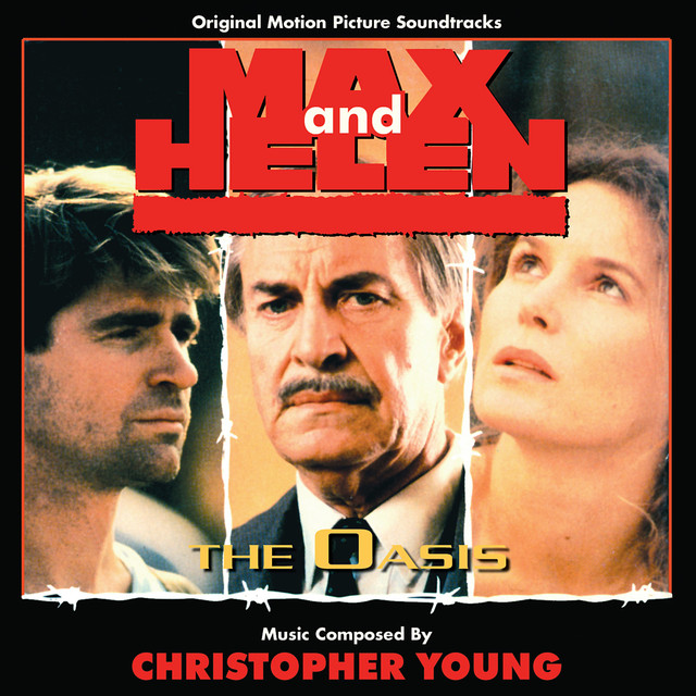 Max and Helen/The Oasis - Original Motion Picture Soundtrack