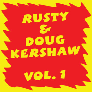 Rusty & Doug Kershaw: Volume I album