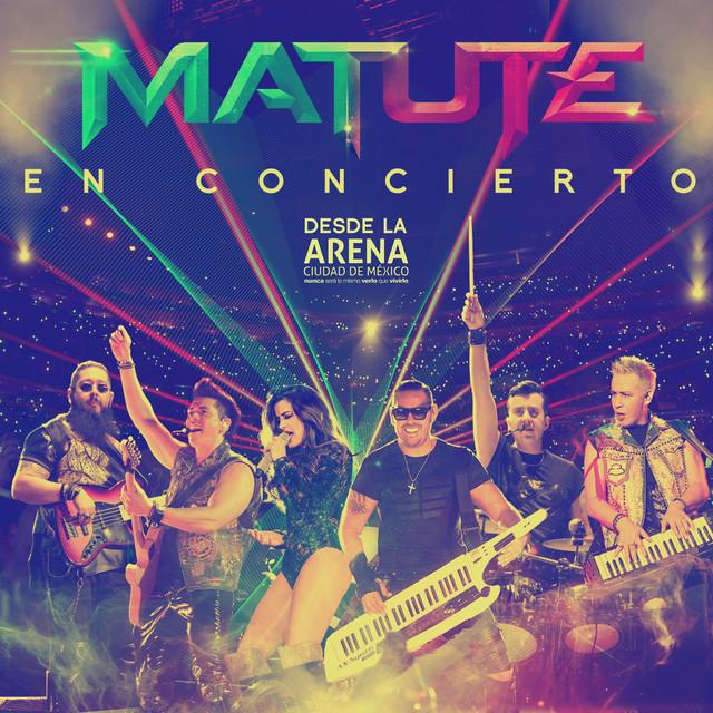Matute (En Concierto Desde la Arena Ciudad de México)