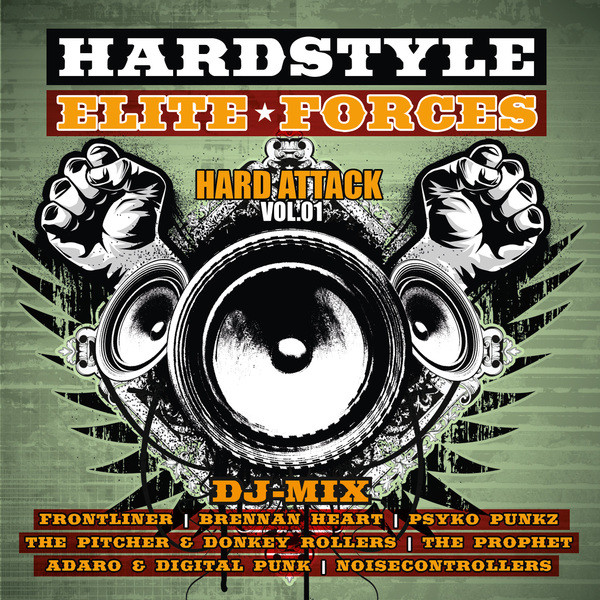 Hardstyle Elite Forces - Hard Attack, Vol. 1 (DJ-Mix)