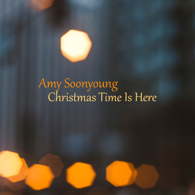 Album cover for Christmas Time Is Here by Amy Soonyoung