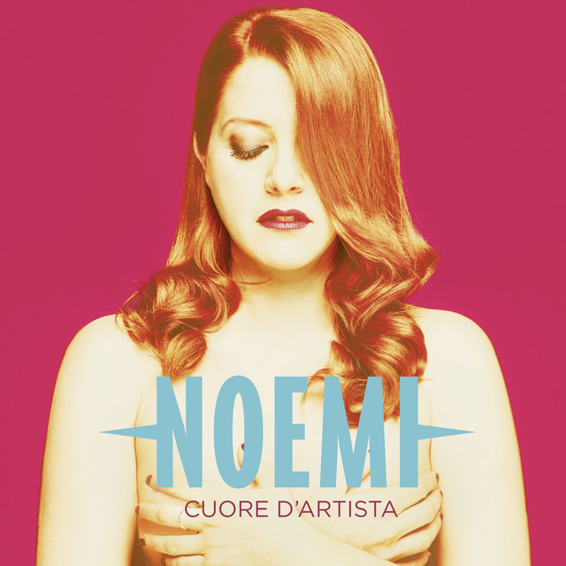 Album cover for Cuore d'artista by Noemi