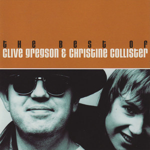 The Best of Clive Gregson & Christine Collister album