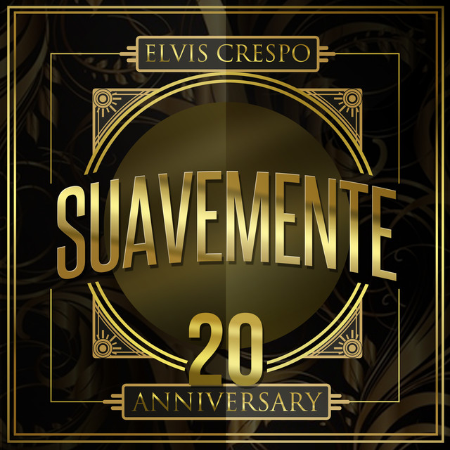 Album cover for Suavemente 20 Anniversary by Elvis Crespo